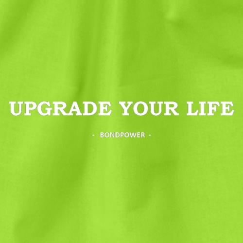 Upgrade your life - Gymtas