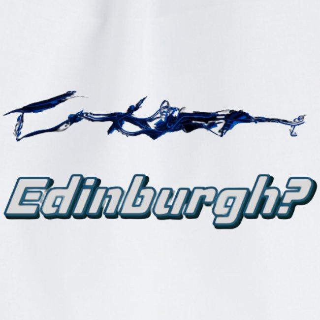 Edinburgh?