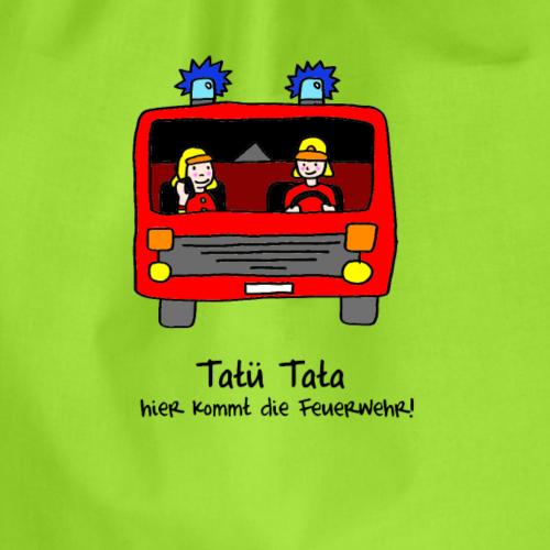 Tatü Tata hier kommt die Feuerwehr! - Turnbeutel