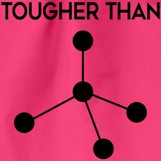 Tougher Than Diamond