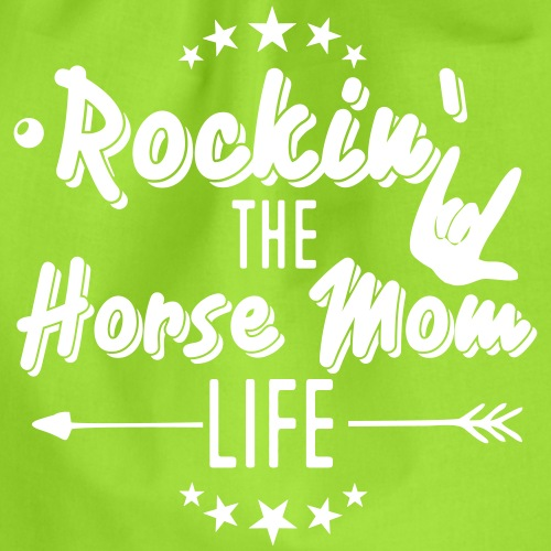 Rockin the Horse Mom Life - Turnbeutel