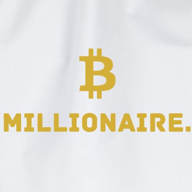 Millionaire. X Bitcoin Millionaire.