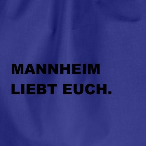 MANNHEIM LIEBT EUCH. - Turnbeutel