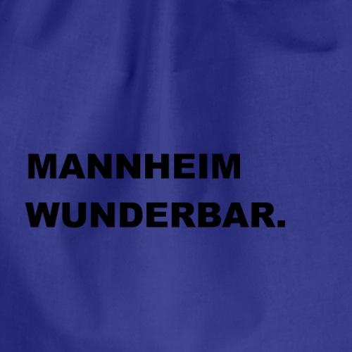 MANNHEIM WUNDERBAR. - Turnbeutel