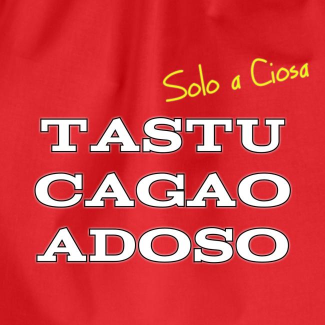 TASTU CAGAO ADOSO