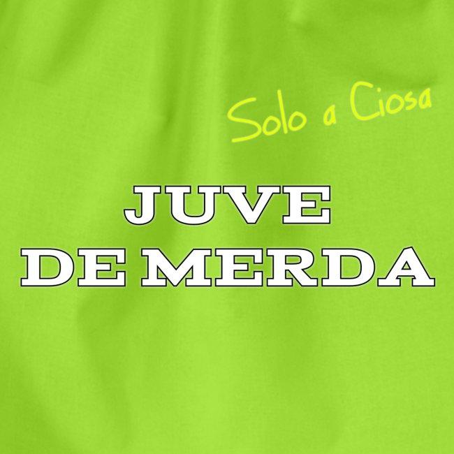 JUVE DE MERDA