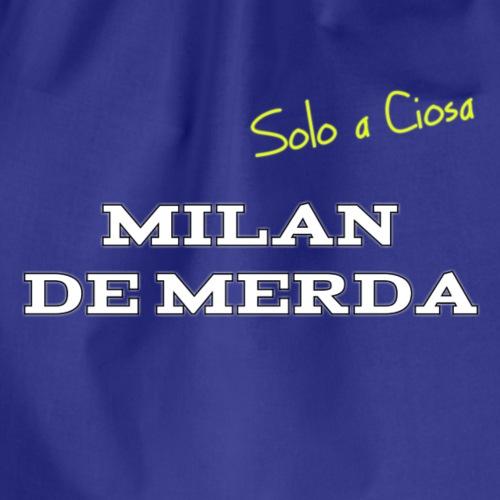 MILAN DE MERDA - Sacca sportiva