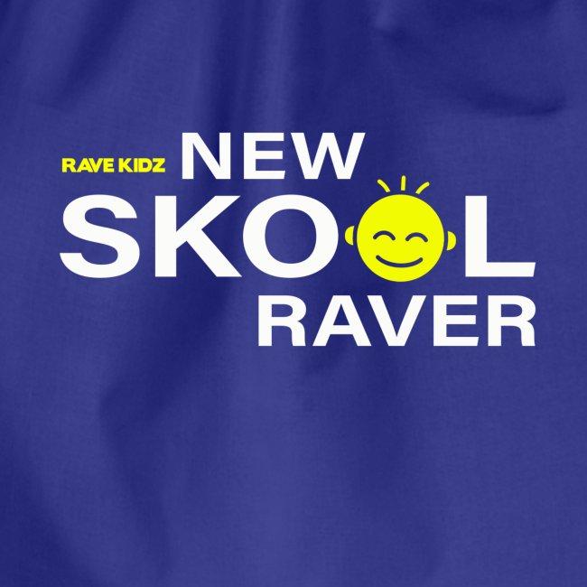 New Skool Raver