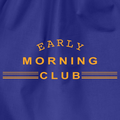 EARLY MORNNG CLUB FRÜHAUFSTEHER CLUB ELTERN - Turnbeutel