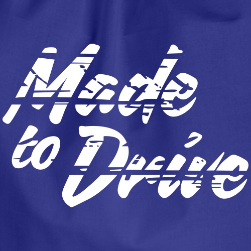 Made to Drive - Turnbeutel