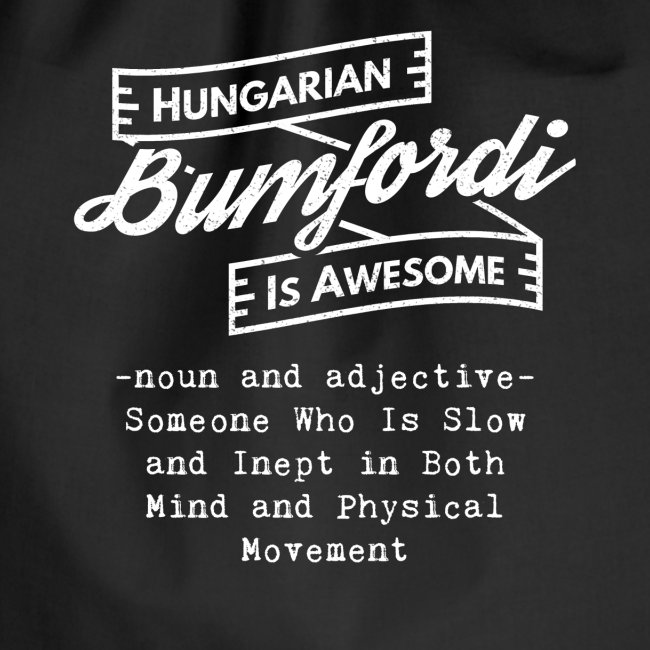 Bumfordi - Hungarian is Awesome (white fonts)