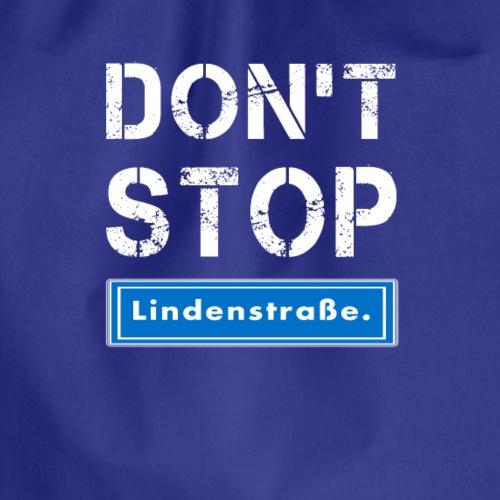 Don't stop Lindenstrasse. - Drawstring Bag