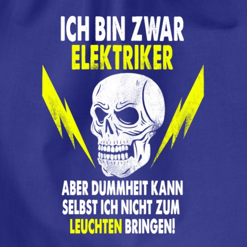 Ich Bin Zwar Elektriker - Gymtas