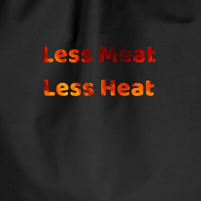 Less Meat Less Heat Climate Action Apparel Print