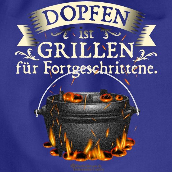Grill Spruch Dopfen - Grillen für Fortgeschrittene