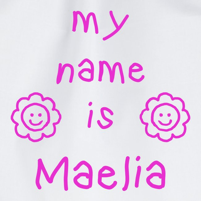 MAELIA MY NAME IS