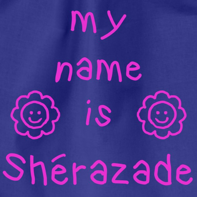 SHERAZADE MY NAME IS