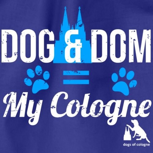 Dog & Dom = My Cologne - Turnbeutel