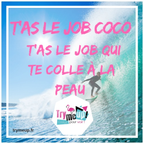 T'as le job coco - Sac de sport léger
