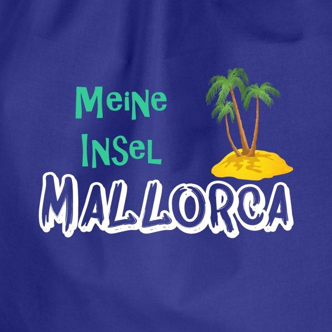 Mallorca meine Insel - Holiday Urlaub Ferien