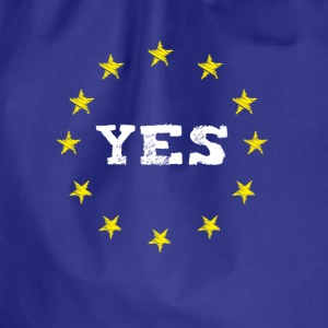 yes Europe EU Europe love no Proposed referendum on United Kingdom membership of the European Union euro national demo - Drawstring Bag