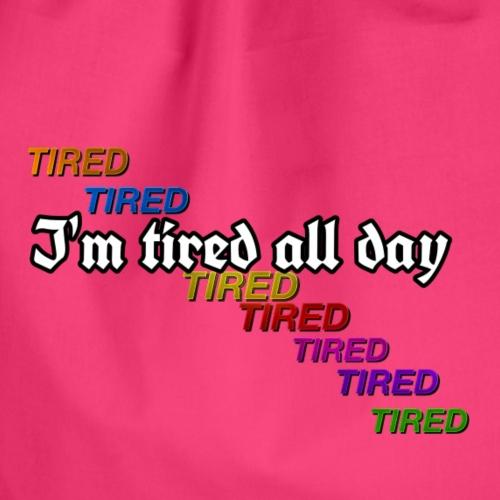 I'm tired all day by:wesleysilva - Mochila saco