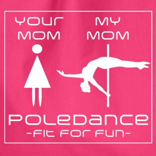 'My Poledance Mom' - Turnbeutel