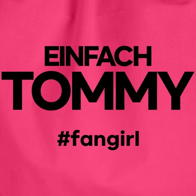 Einfach Tommy / #fangirl / Black Font