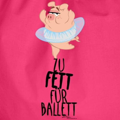 zu Fett für Ballett - Turnbeutel