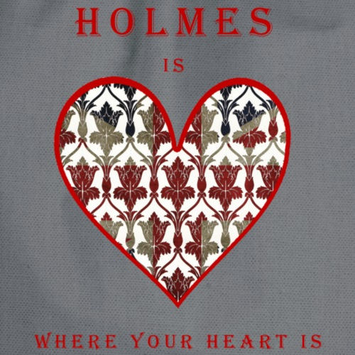 Holmes is where your heart is - Turnbeutel