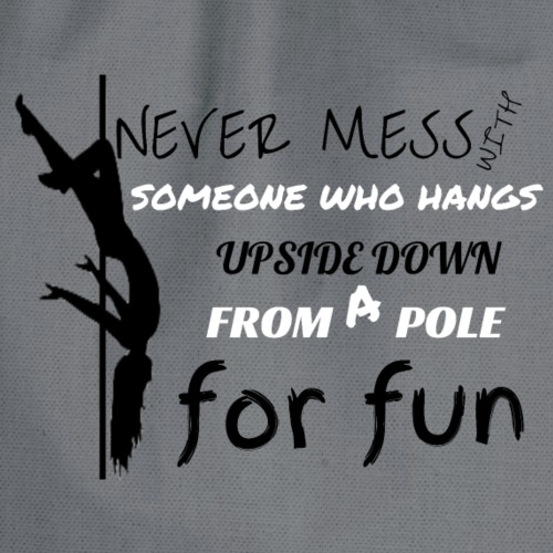 Dont Mess With The Pole