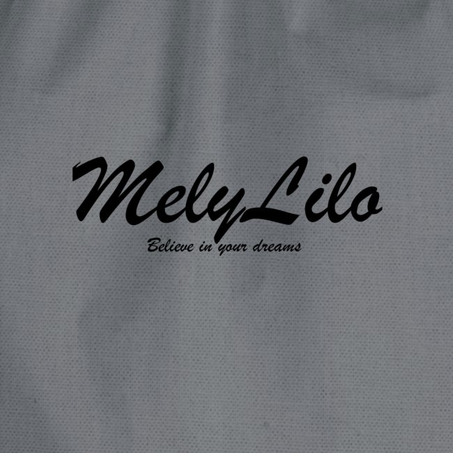 MelyLilo Believe in your dreams