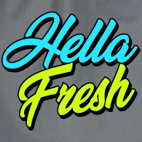 T-Shirt Design Hella Fresh - Turnbeutel