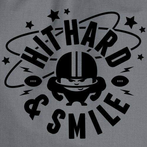 HIT HARD & SMILE