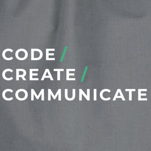 Code / Create / Communicate - Drawstring Bag