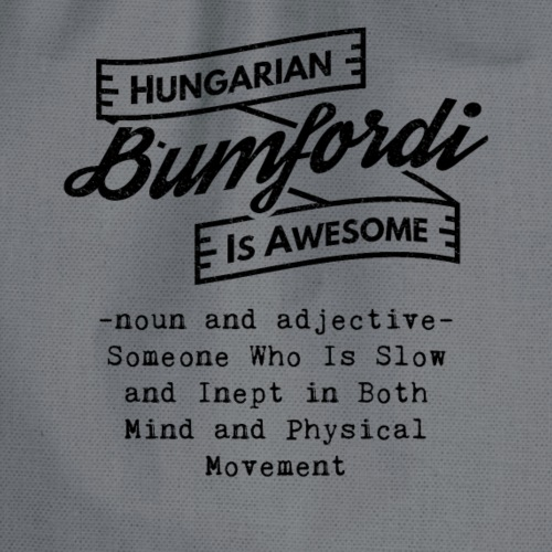 Bumfordi - Hungarian is Awesome (black fonts) - Drawstring Bag