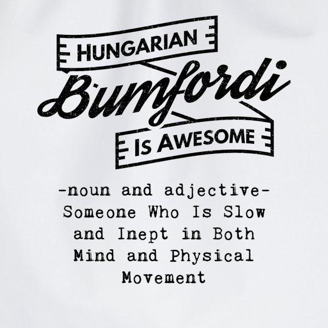 Bumfordi - Hungarian is Awesome (black fonts)