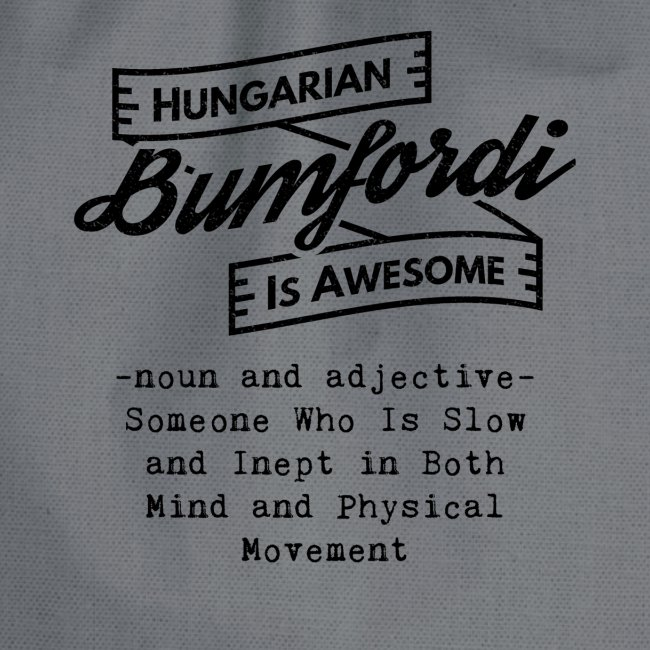 Bumfordi - Hungarian is Awesome (black fonts)
