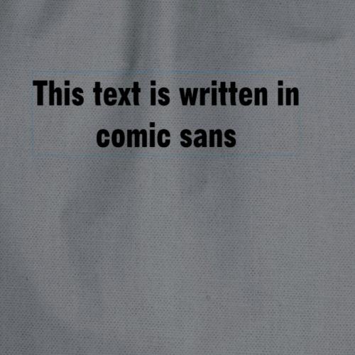 Comic sans - Drawstring Bag