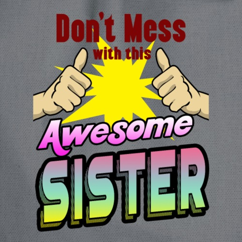 Awesome sister beautiful family shirt for birthday - Turnbeutel
