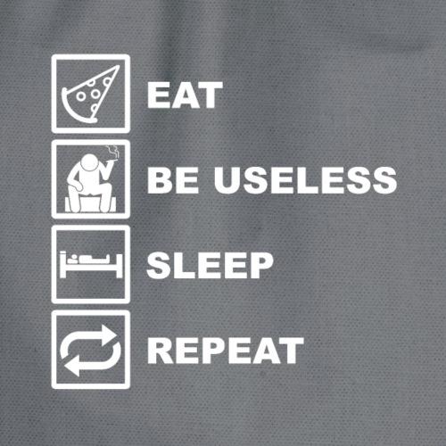 Eat Be Useless Sleep Repeat Funny Shirt - Turnbeutel