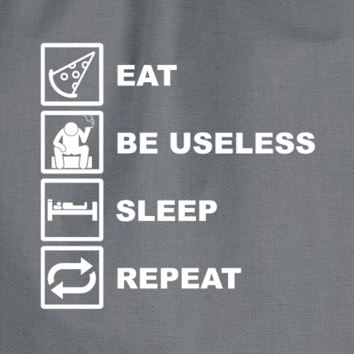 Eat Be Useless Sleep Repeat Funny Shirt - Turnbeutel