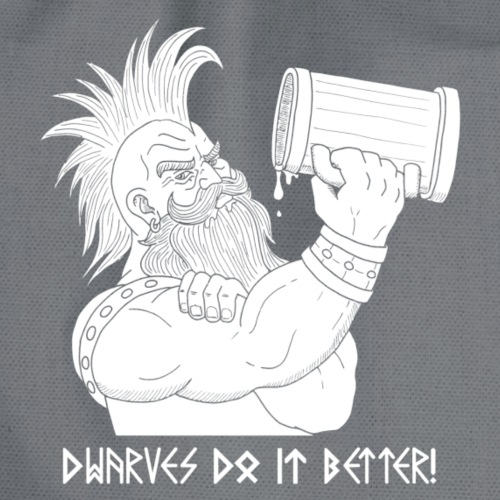 Dwarves do it better - Sacca sportiva