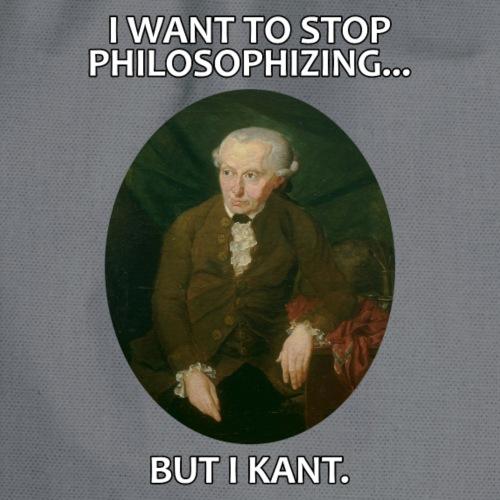 Kant stop philosophizing - Turnbeutel