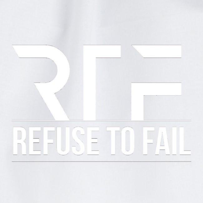 Refuse To Fail