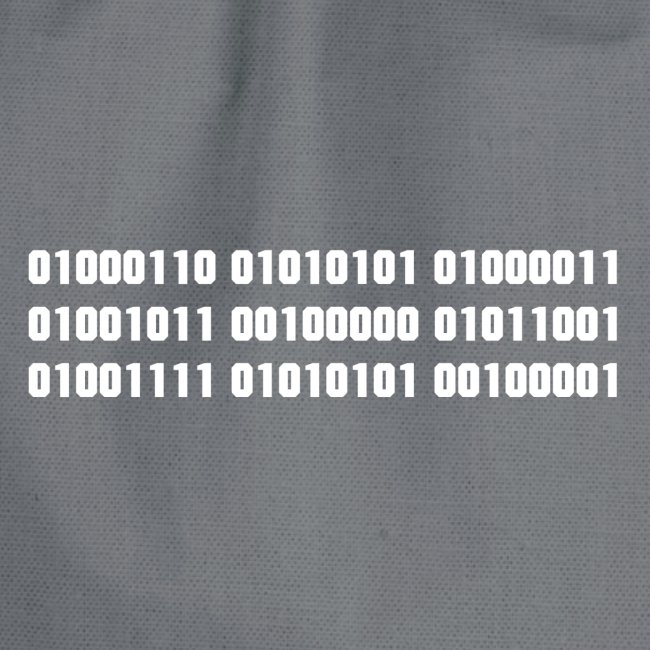 Fuck you binary code