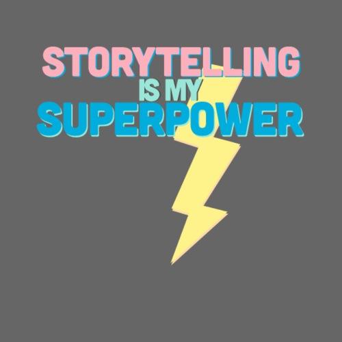 STORYTELLING IS MY SUPERPOWER - Turnbeutel