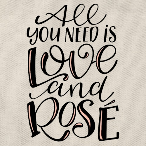 All you need is LOVE.... and Rosé - Turnbeutel