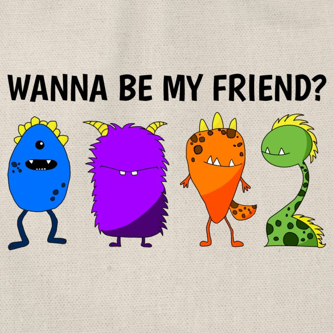 Wanna be my friend?