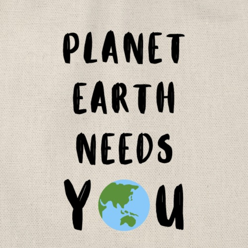 Planet earth needs you - Turnbeutel